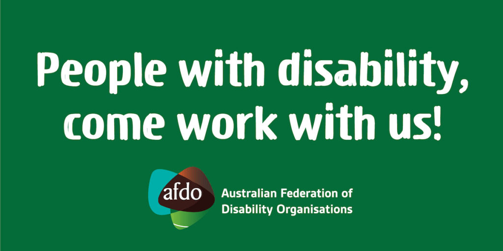 People with Disability, come work with us. AFDO logo